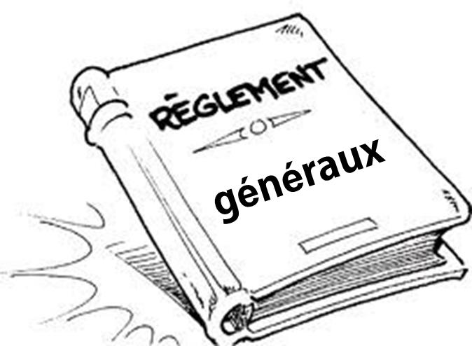 Reglement generaux
